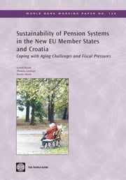 Sustainability Of Pension Systems In The New Eu Member States And Croatia: Coping With Aging Challenges And Fiscal Pressures ebook by Kasek Leszek; Laursen Thomas; Skrok Emilia