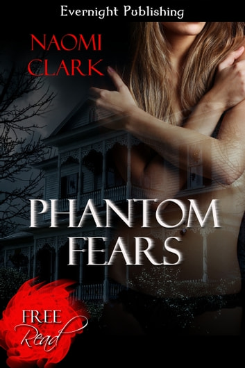 Phantom Fears ebook by Naomi Clark