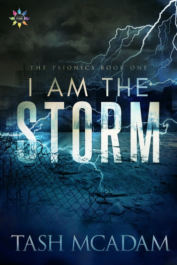 I Am the Storm ebook by Tash McAdam