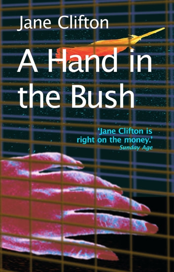 A Hand in the Bush ebook by Jane Clifton