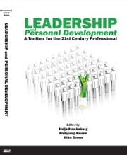 Leadership and Personal Development: A Toolbox for the 21st Century Professional ebook by Kruckeberg, Katja