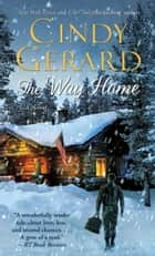 The Way Home ebook by Cindy Gerard