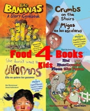 Four Food Books for Kids: Box Set with Recipes, Finding Activities & Online Secrets ebook by Karl Beckstrand