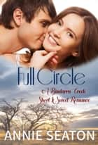 Full Circle ebook by Annie Seaton