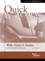 Quick Review of Wills, Trusts, and Estates ebook by Jeffrey Pennell,Alan Newman