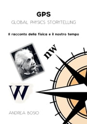 GPS - Global Physics Storytelling ebook by Kobo.Web.Store.Products.Fields.ContributorFieldViewModel