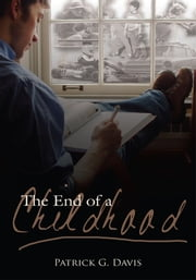 The End of a Childhood ebook by Patrick G. Davis
