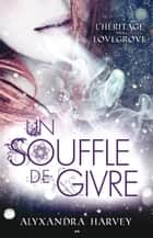 Un souffle de givre ebook by Alyxandra Harvey