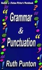 Grammar & Punctuation ebook by Ruth Punton