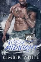 Kiss of Midnight ebook by Kimber White