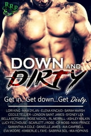 Down & Dirty ebook by Lori King, Maia Dylan, Sarah Marsh,...