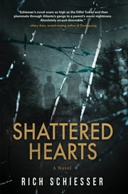 Shattered Hearts ebook by Rich Schiesser