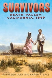 Death Valley ebook by Kathleen Duey,Karen A. Bale