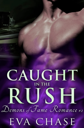 Caught in the Rush ebook by Eva Chase
