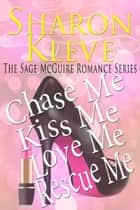 The Sage McGuire Romance Series ebook by Sharon Kleve