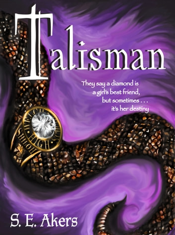 Talisman ebook by S.E. Akers