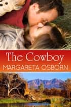 The Cowboy ebook by Margareta Osborn