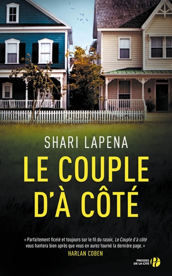 Le couple d'à côté ebook by Shari LAPENA