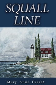 Squall Line ebook by Mary Anne Civiok