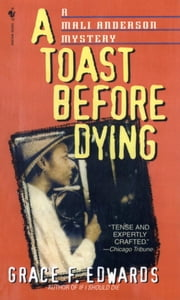 A Toast Before Dying ebook by Grace F. Edwards