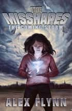 The Misshapes ebook by Alex Flynn