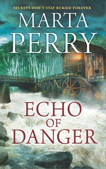 Echo of Danger - A Romance Novel ebook by Marta Perry