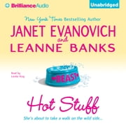 Hot Stuff audiobook by Janet Evanovich, Leanne Banks