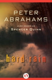 Hard Rain ebook by Peter Abrahams