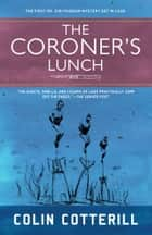 The Coroner's Lunch ebooks by Colin Cotterill