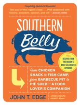 Southern Belly - A Food Lover's Companion ebook by John T. Edge