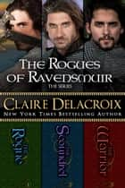 The Rogues of Ravensmuir Boxed Set ebook by
