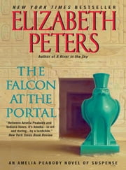 The Falcon at the Portal - An Amelia Peabody Mystery ebook by Elizabeth Peters