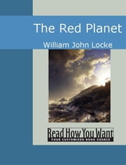The Red Planet ebook by John Locke,William