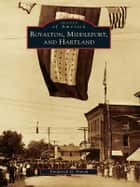 Royalton, Middleport, and Hartland ebook by Frederick G. Fierch,Mayor Julia Maedl