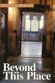 Beyond This Place ebook by Sidney Owitz
