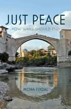 Just Peace ebook by M. Fixdal