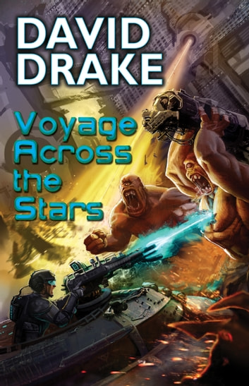 Voyage Across the Stars ebook by David Drake
