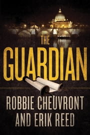 The Guardian ebook by Robbie Cheuvront,Erik Reed