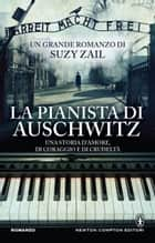 La pianista di Auschwitz eBook by Suzy Zail