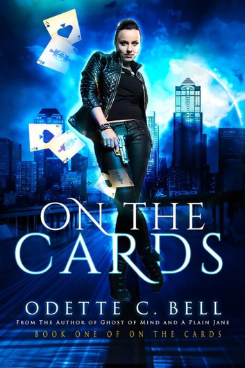 On the Cards Book One - On the Cards, #1 ebook by Odette C. Bell