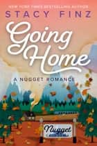 Going Home ebook by Stacy Finz