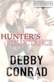 Hunter's Reluctance ebook by Debby Conrad