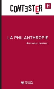 La Philanthropie ebook by Alexandre Lambelet
