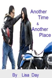 Another Time & Another Place ebook by Lisa Day
