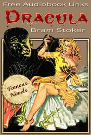 DRACULA - A Mystery Story, illustrations, Famous Novels, Free Audiobook Links ebook by Bram Stoker