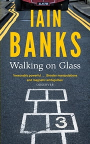 Walking on Glass ebook by Iain Banks