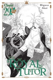 The Royal Tutor, Chapter 29 ebook by Higasa Akai