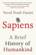 Sapiens - A Brief History of Humankind ebook by Yuval Noah Harari