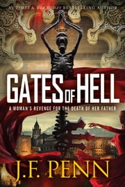 Gates of Hell (ARKANE Thriller Book 6) ebook by J.F.Penn