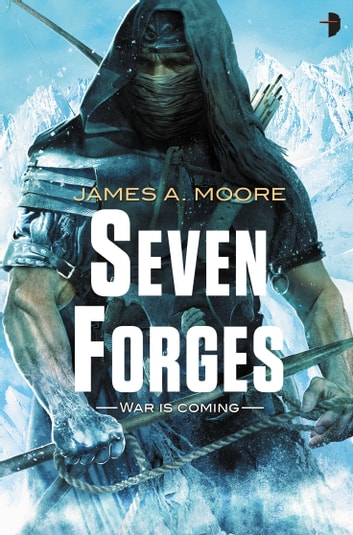 Seven Forges ebook by James A Moore